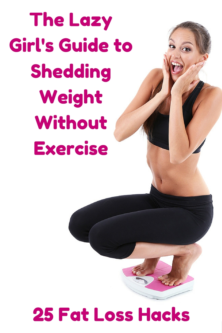 The lazy girls guide to shedding fat without exercise ccuart Choice Image