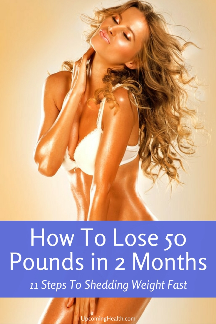 How to lose 50 pounds in 2 months